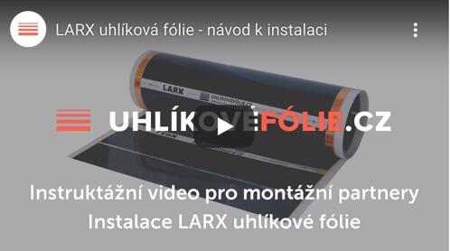 Instalace LARX uhlíkové fólie 100 W/m² a 180 W/m²